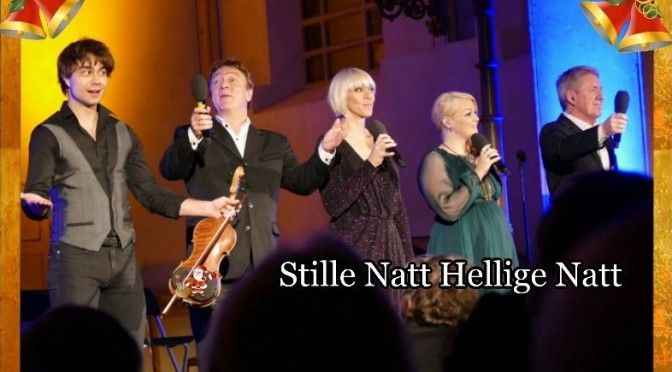 5. December – The Christmas Concert Stille Natt Hellige Natt 2015