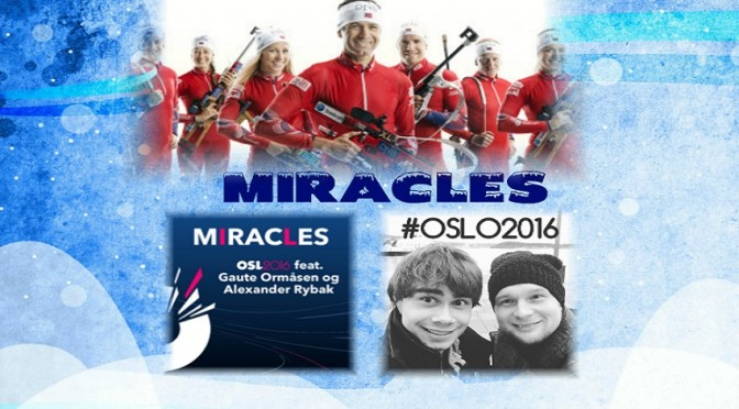 Miracles – The Biathlon World Championship song 2016