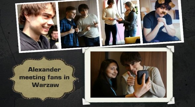 Fan reports from meeting Alexander in Warsaw, Poland, 14.04.2016
