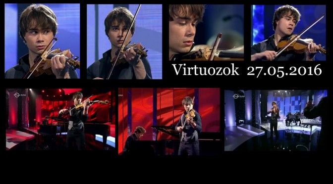 Alexander Rybak in the Hungarian talent show Virtuozok 27.05.2016