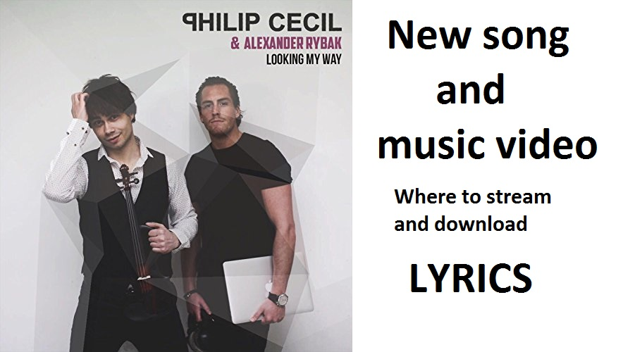 Alexander and Philip Cecil – Looking My Way