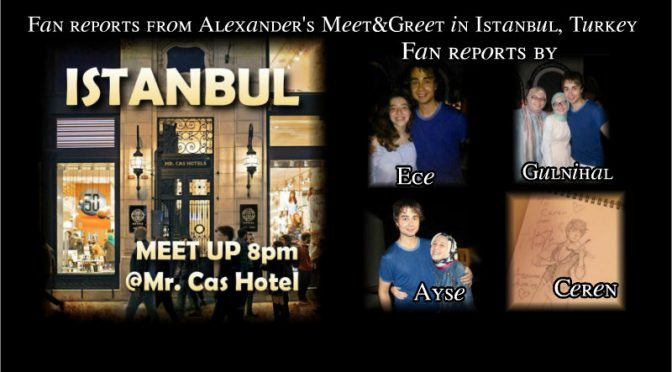 Meet and Greet in Istanbul, Turkey 13.08.2017