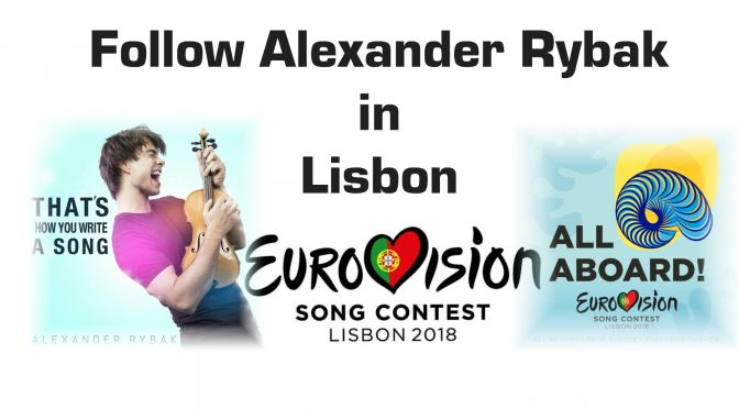 Updated – Follow Alexander Rybak in Eurovision Song Contest 2018
