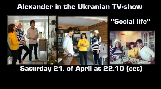 "Event: Alexander Rybak in the Ukrainian TV-show ""Svetskaya  Zhizn"" 21.04.2108"