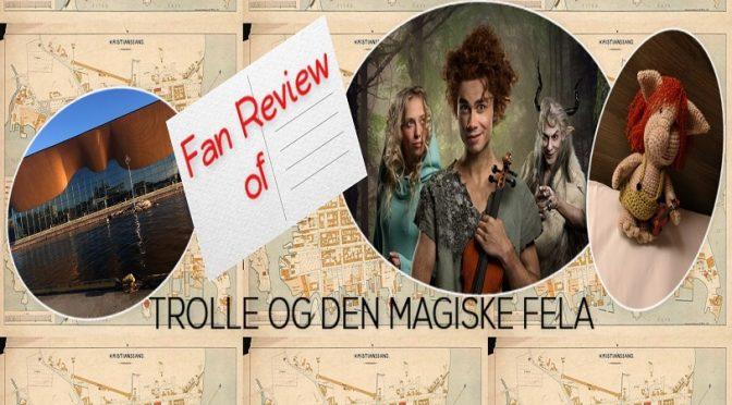 "A Fan Review of Alexander Rybak's Musical ""TROLLE OG DEN MAGISKE FELA"""