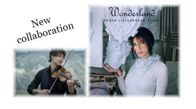 "Roxen features Alexander Rybak in her new song ""Wonderland"""