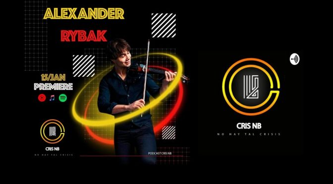 Alexander Rybak in Cris NB's podcast 2021