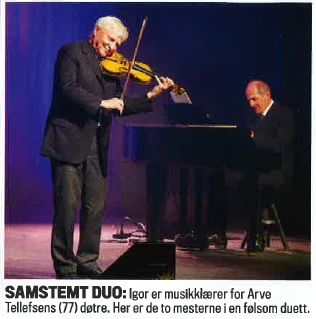 Igor Rybak and Arve Tellefsen