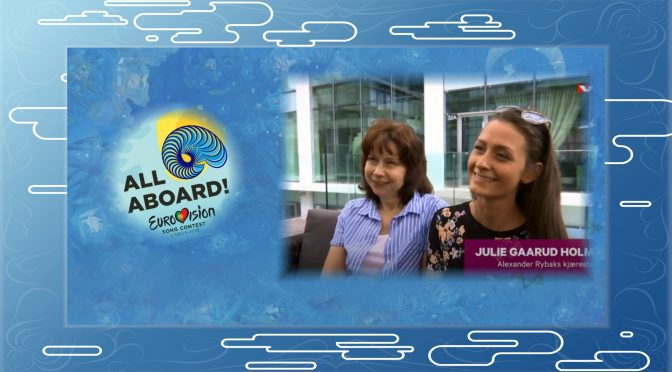 Natasha and Julie about Alexander Rybak to VG – Eurovision 2018